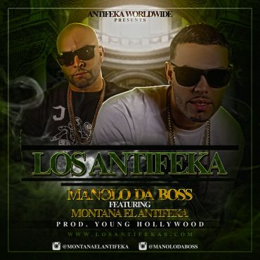 Montana El Antifeka Ft. Manolo Da Boss - Los Antifekas (Prod. Young Hollywood)