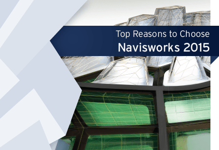 Top Reasons to Choose Navisworks 2015