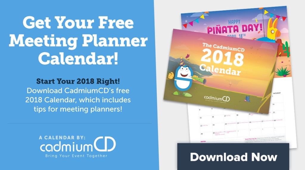 Download the 2018 CadmiumCD Calendar to keep track of all your resolutions and events this year