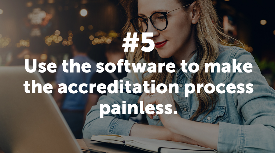 Make the Accreditation Process Painless