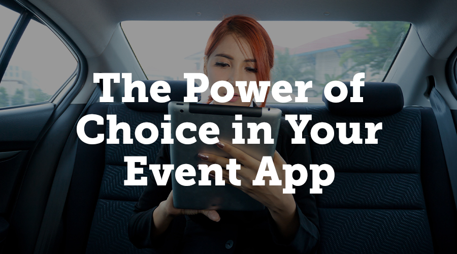 The power of choice in your event app
