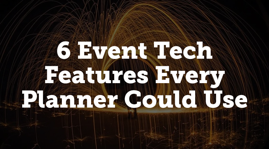 6 event tech features every planner could use