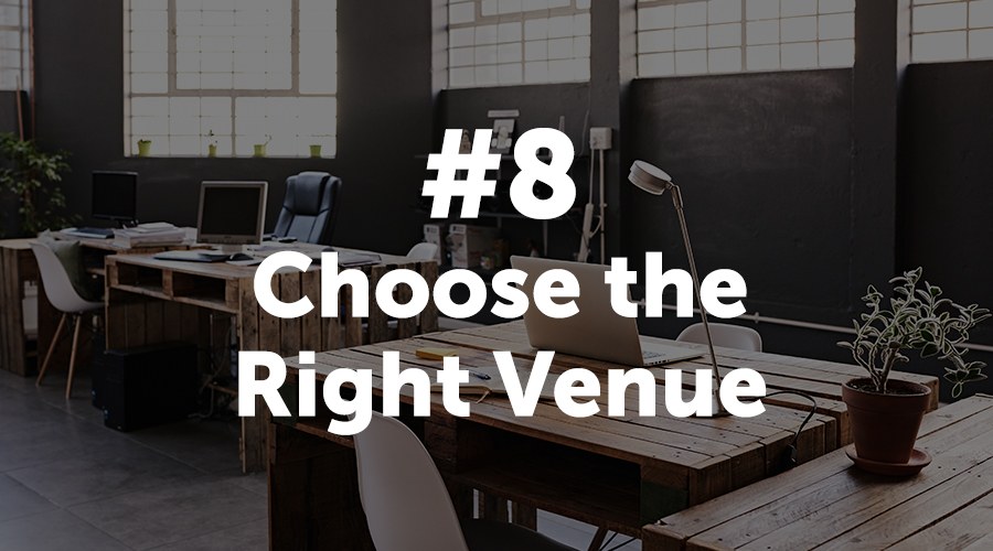 Choose the Right Venue