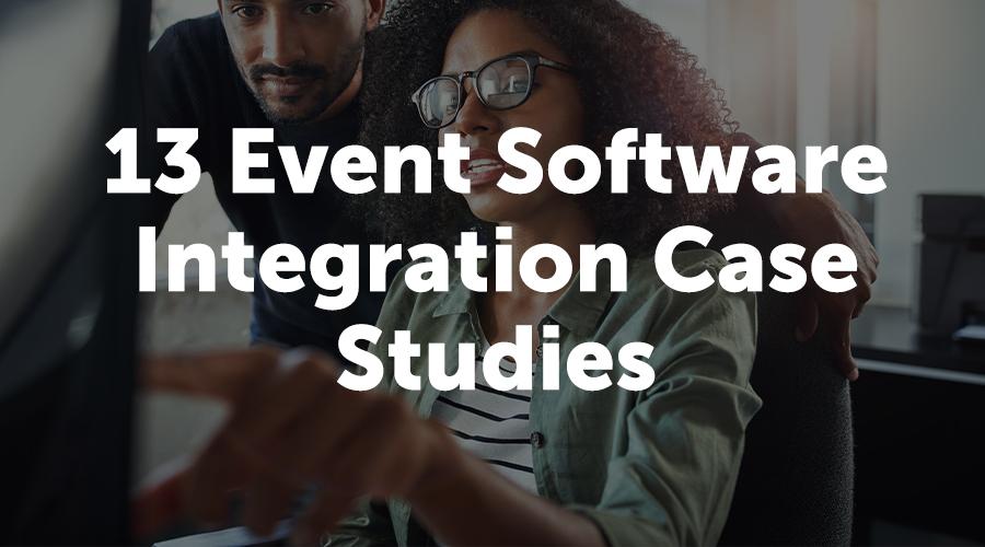 13 Case Studies for Event Tech Integration