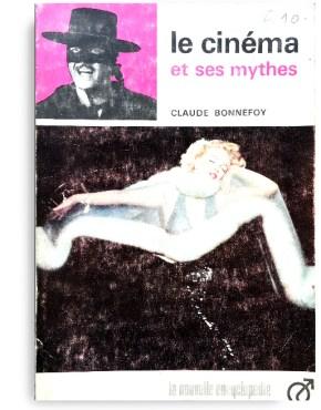 Le Cinema et ses mythes