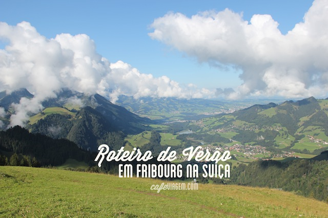 Roteiro Swiss Experience Fribourg