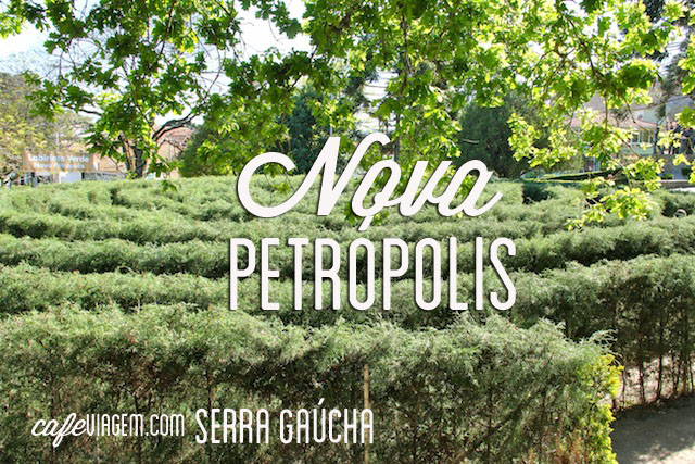 Dicas de Nova Petrópolis