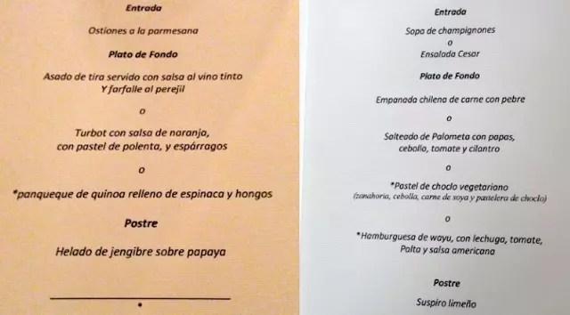 Uma ideia de como eram os menus. Sempre havia a opção extra de entradas de salada ou sopa do dia.
