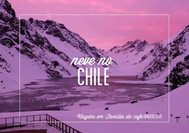 Neve-Chile-Viagem-Familia