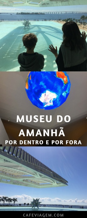 Museu do Amanhã por dentro