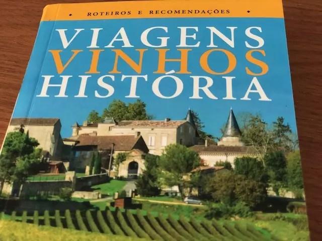Viagens, Vinhos, História