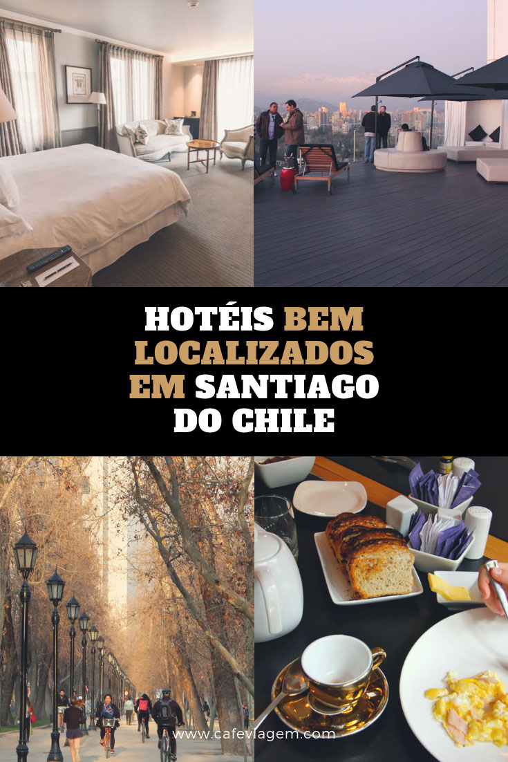 melhores hotéis em Santiago