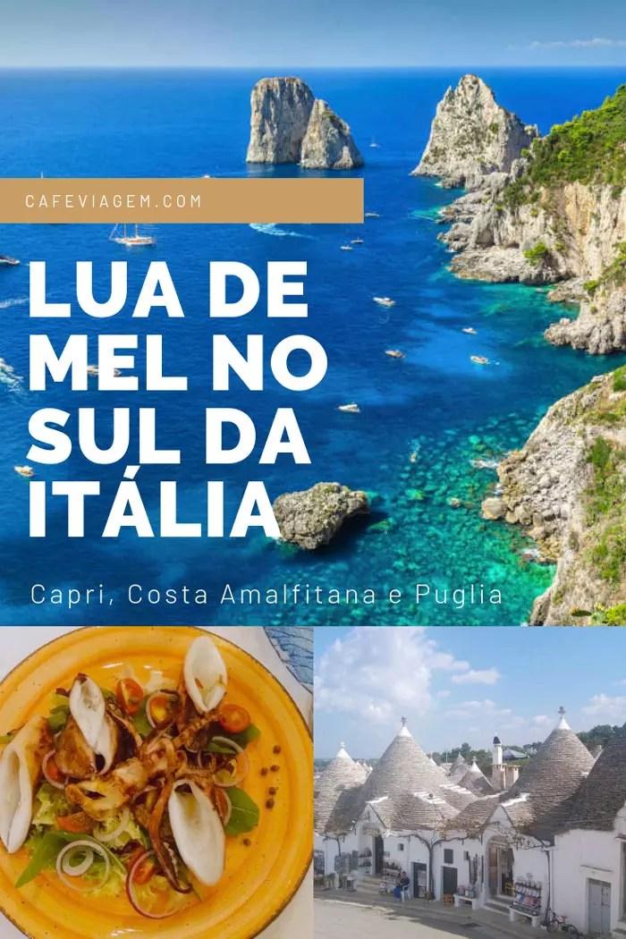 Roteiro Sul da Italia lua de mel