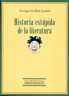 HIstoria estúpida Enrique Gallud Jardiel