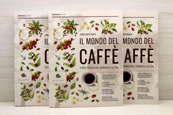 Il Mondo del Caffè, di James Hoffmann - Manuale Slow Food Editore - Caffè Orlando