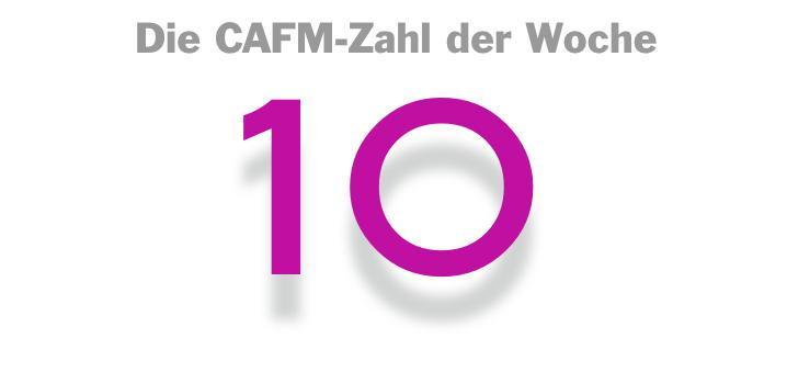 Die CAFM-Zahl der Woche ist die 10, für zehn Tipps zur BIM-Einführung aus der DBZ