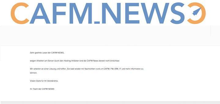Wegen Wartungsarbeiten am Server des Hosting-Anbieters waren die CAFM-News am Wochenende und Montag leider nicht erreichbar