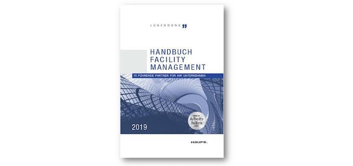 Das Lünendonk Handbuch Facility Management 2019 bietet auch interessante Aufsätze zu Digital-Themen
