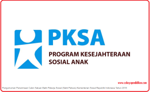 Penerimaan Calon Satuan Bakti Kerja Sosial Pendamping PKSA 2018