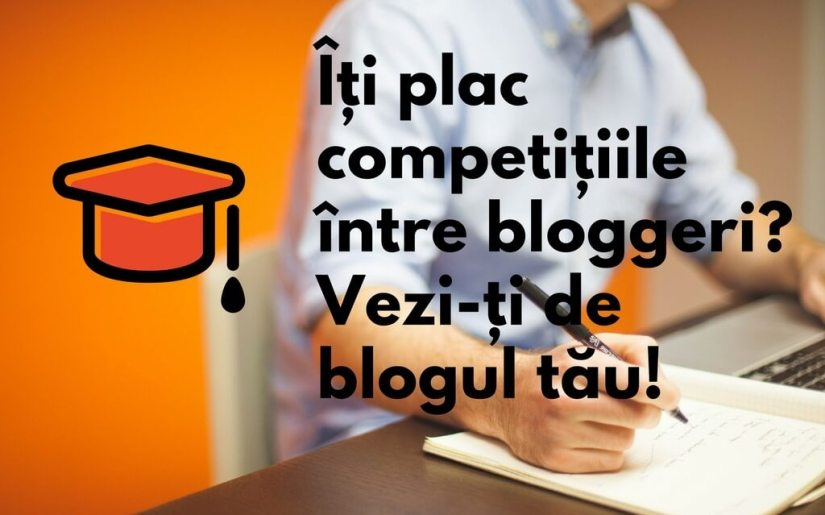 sfaturi bloggeri competiții pe blog
