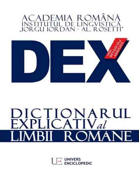 dictionar explicativ al limbii romane DEX