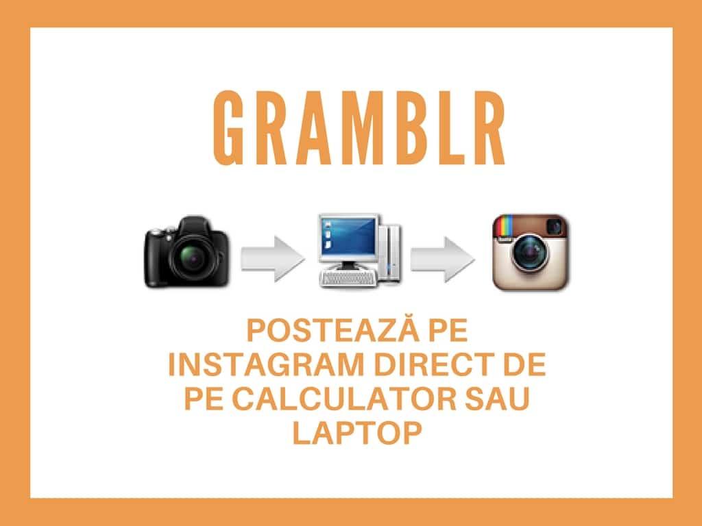 program Gramblr Postează pe Instagram direct de pe calculator sau laptop