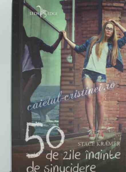 50 de zile înainte de sinucidere Stace Kramer