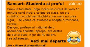 Bancuri: Studenta si proful