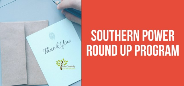 Thank you Southern Power Round Up Program