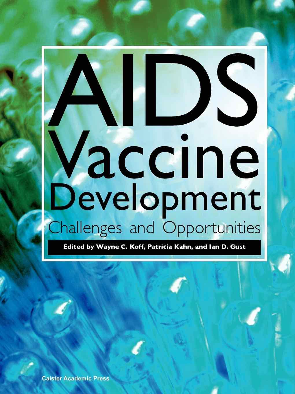 AIDS Vaccine Development Challenges and Opportunities