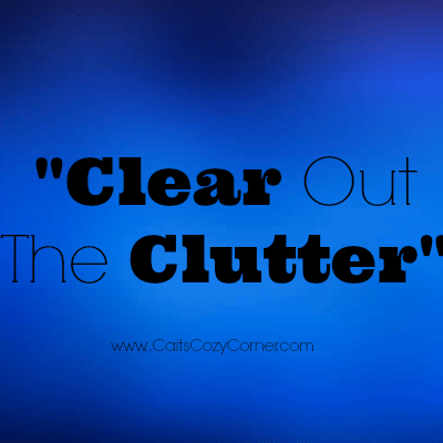 Let's Clear Out The Clutter