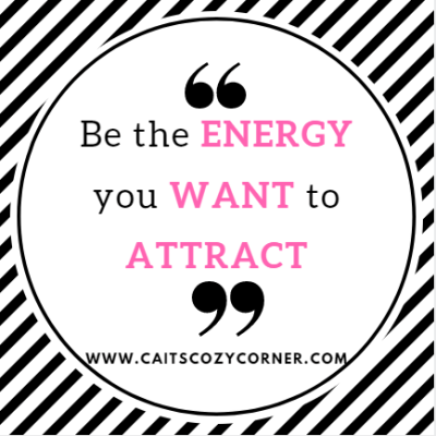 "Monday Mantra "" Be The Energy"""