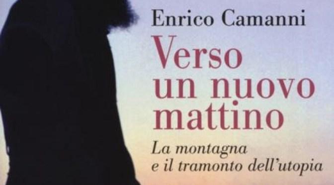"""Enrico Camanni: """"Verso un Nuovo Mattino"""""""