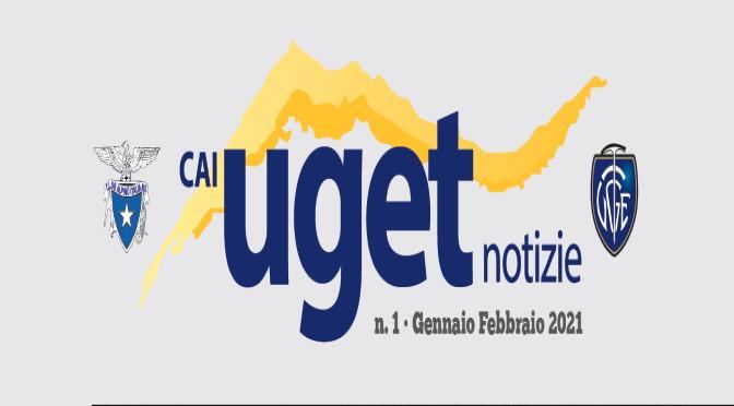 """CAI UGET NOTIZIE"" di Gennaio – Febbraio 2021"