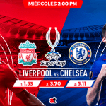 Supercopa de Europa: Liverpool es favorito para derrotar al Chelsea en la gran final