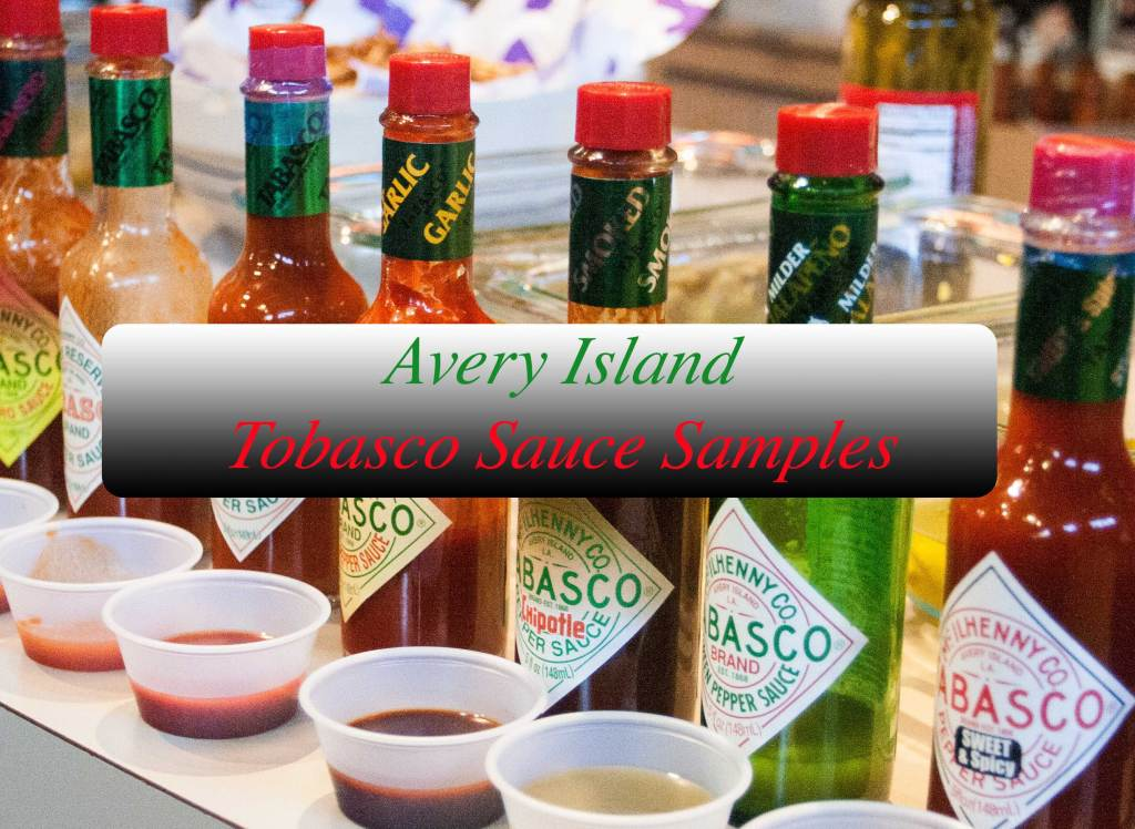 The Tabasco Factory is located on Avery Island. The Tabasco brand is sold around the world and includes many products in addition to their hot sauce. Additional products, including Tobasco ice cream, and souvenirs can be purchased in the store on site.