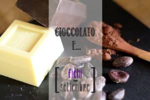 cioccolato-e-fichi