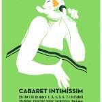 CABARET INTIMÍSSIM (del 29 de març al 8 d'abril al Teatre Xesc Forteza)