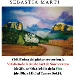 Exposició de pintura de SEBASTIÀ MARTÍ a la Nit de l'art i a la Fira de Son Servera