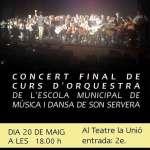 Concert de final de curs d'orquesta de l'Escola Municipal de Música i Dansa de Son Servera (20 de maig a LA UNIÓ)