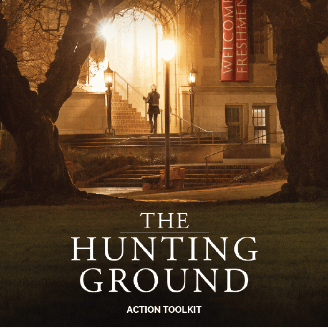 Cover of the Hunting Ground Toolkit with picture of college building at night, one person and a light post featured prominantly
