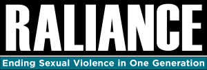 Raliance Ending sexual violence in one generation
