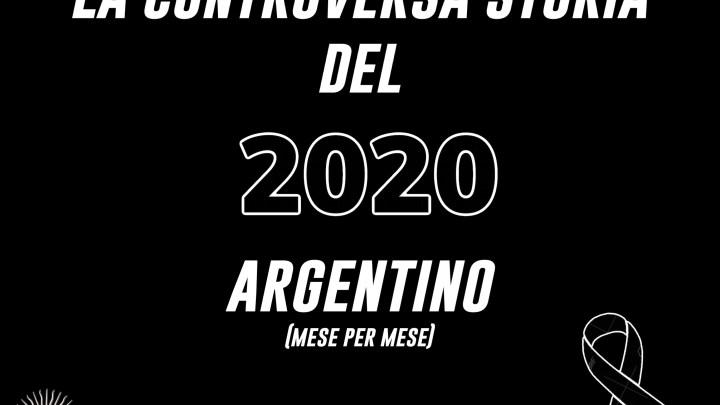 La controversa storia del 2020 argentino