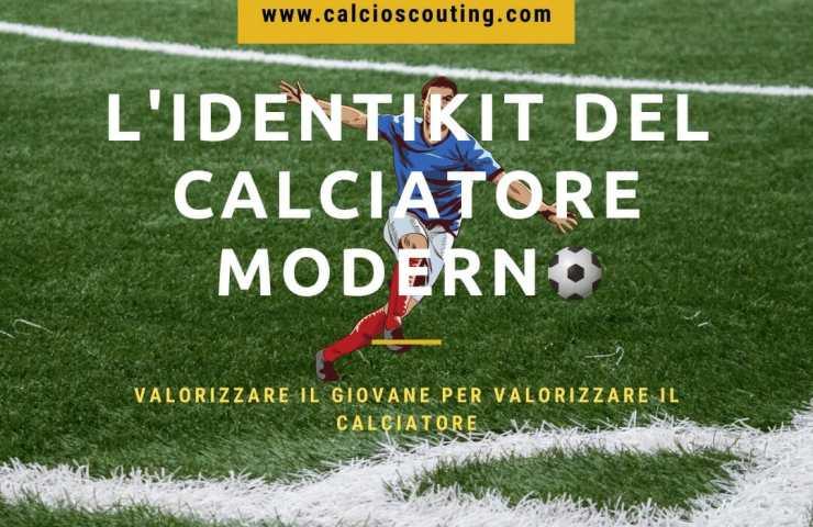 calciatore moderno