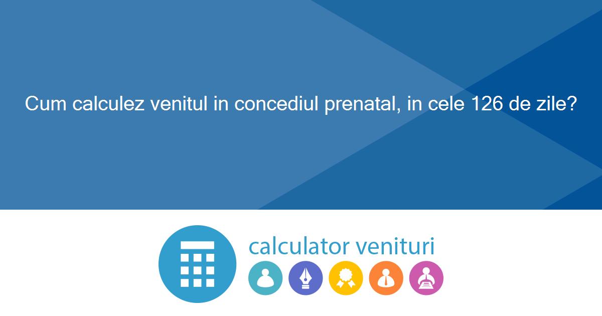 Concediu medical și indemnizație de risc maternal. Cum Calculez Venitul In Concediul Prenatal In Cele 126 De Zile