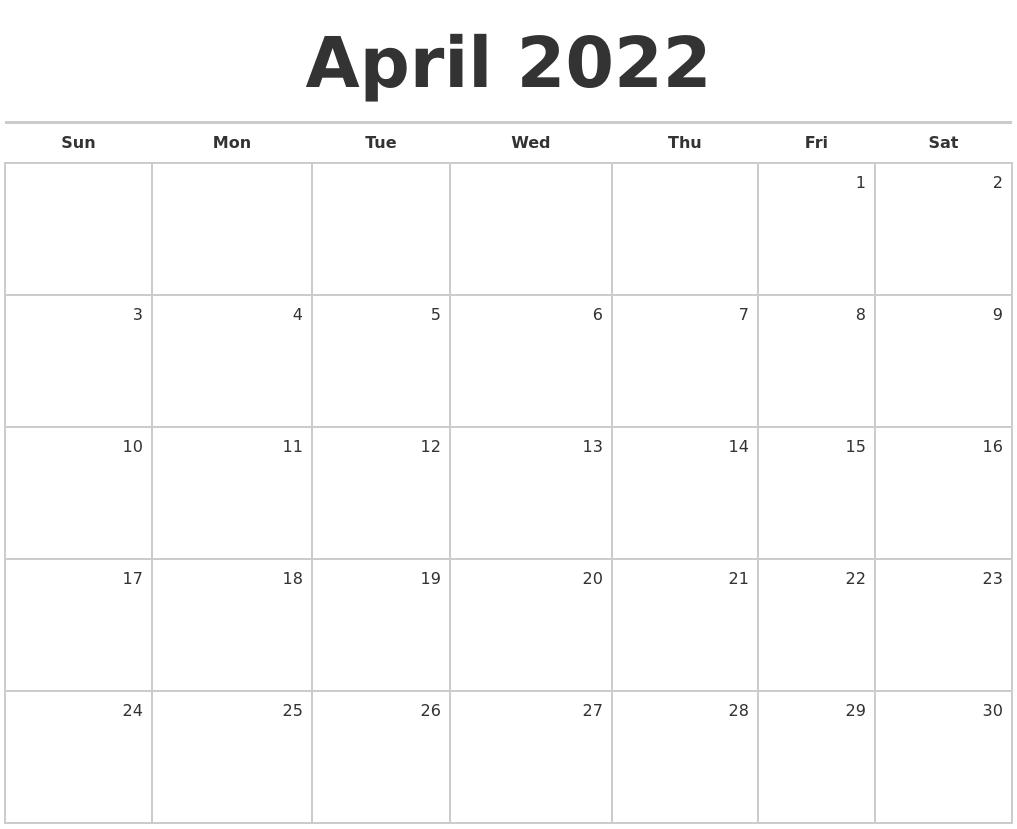 April 2022 Blank Monthly Calendar