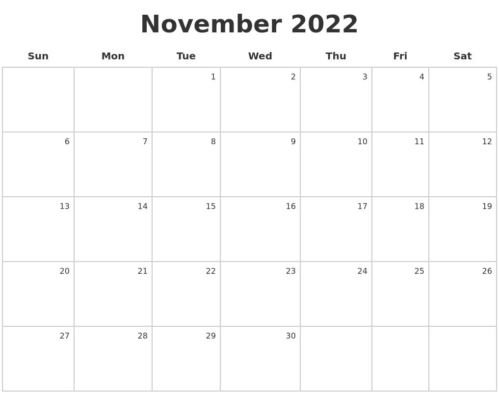 November 2022 Make A Calendar
