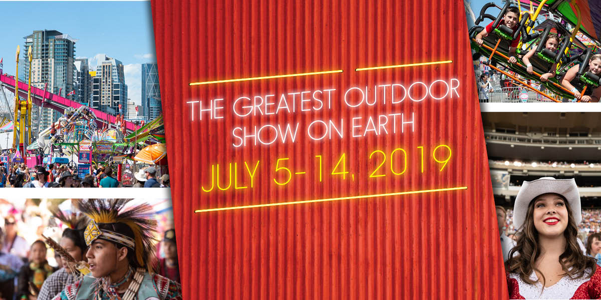 Calgary Stampede  July 514 2019  The Greatest Outdoor