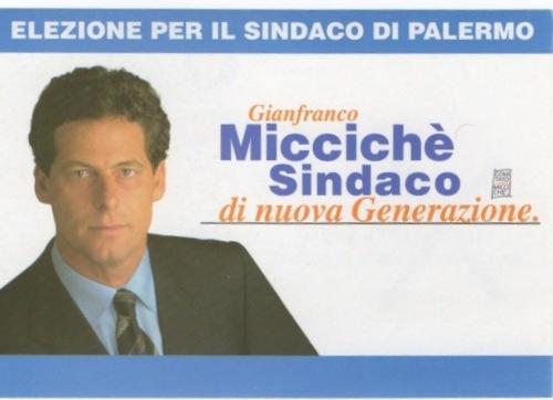 Gianfranco Miccichè Sindaco di Palermo
