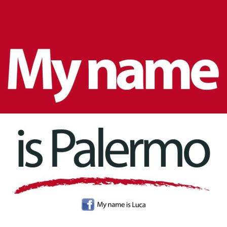 My name is Palermo